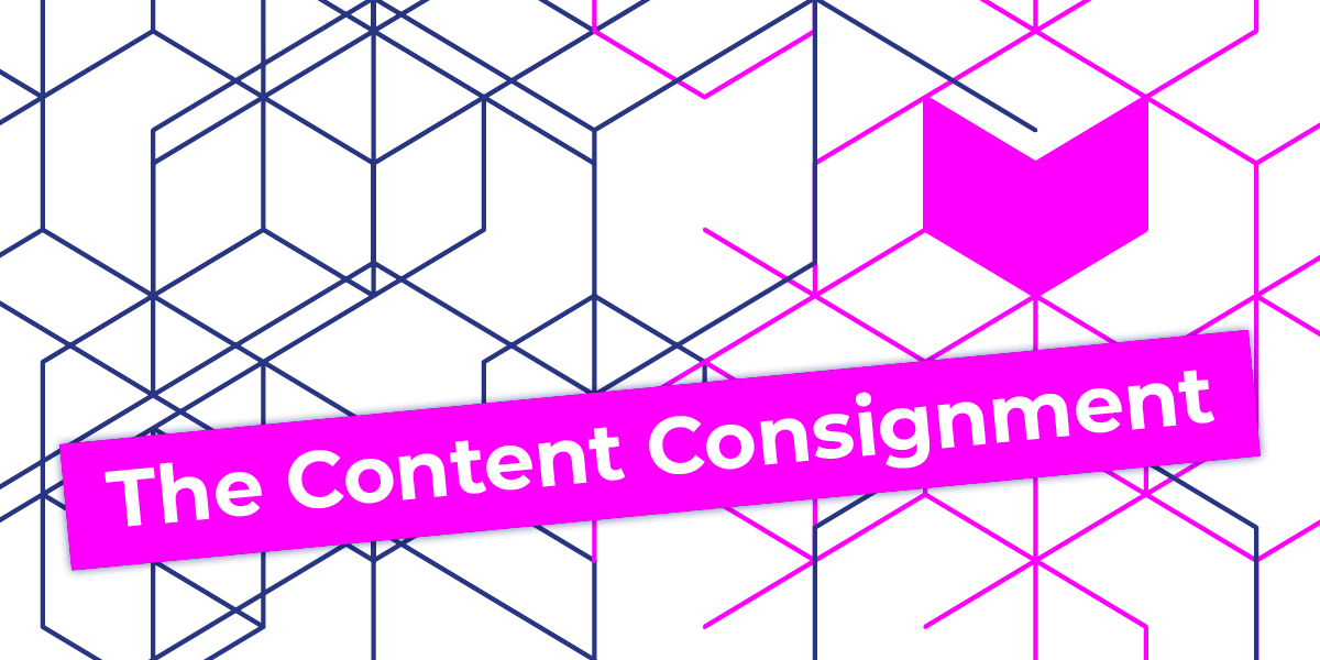 Implementing the Flywheel Step 3. The Content Consignment