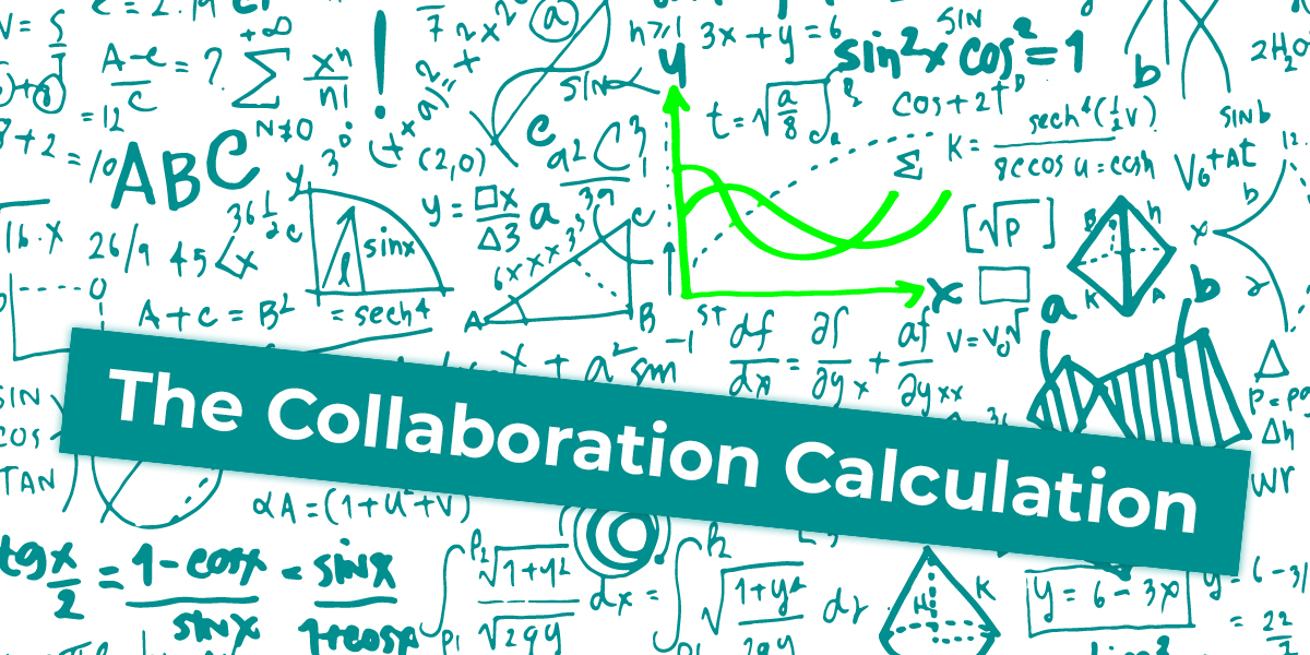 Implementing the Flywheel Step 2. The Collaboration Calculation