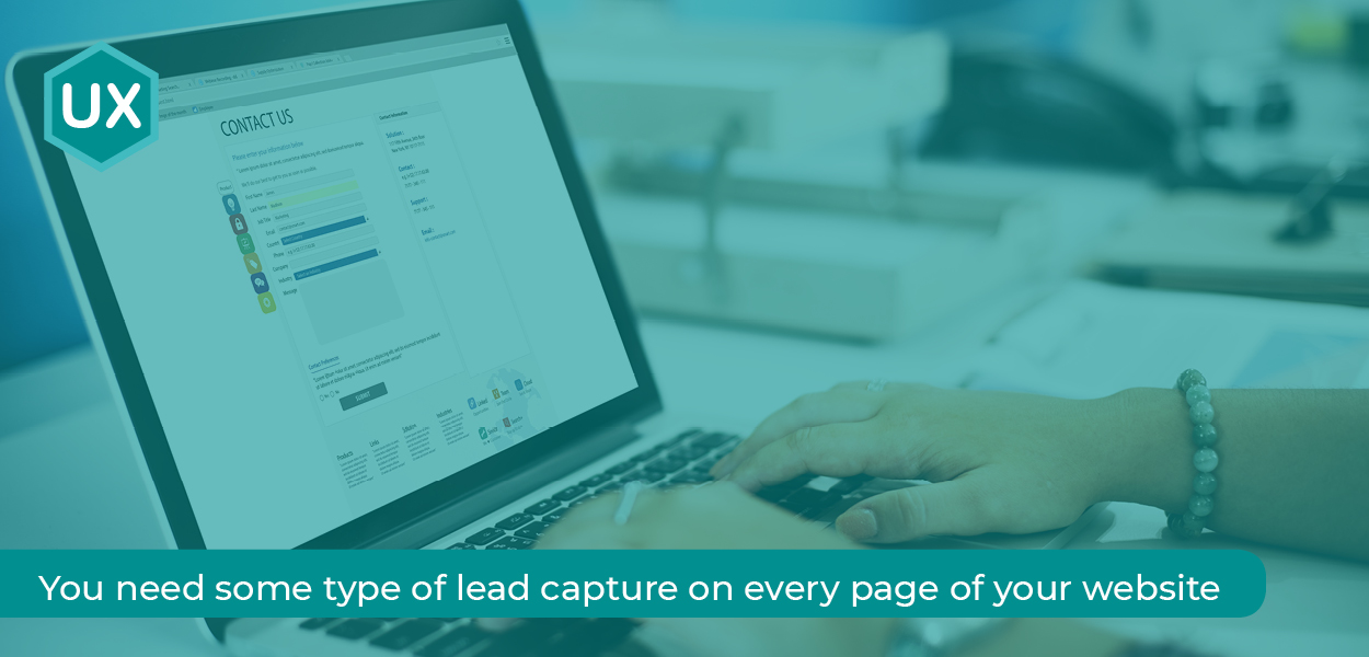 Website Forms - You need some type of lead capture on every page of your website.