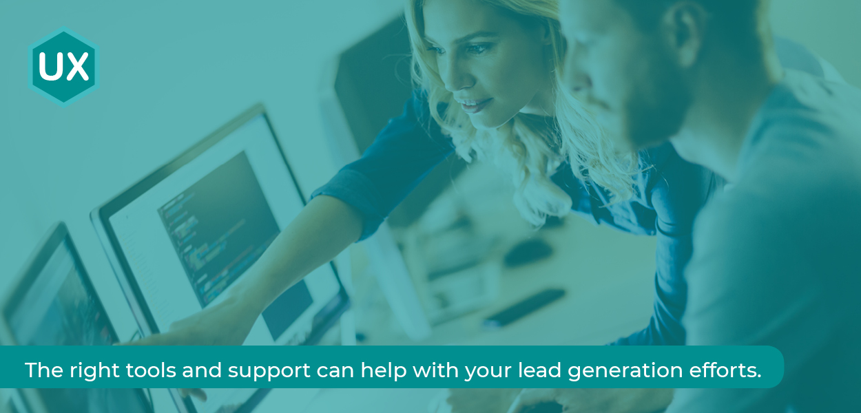 Marketing Tools - The right tools and support can help your lead generation efforts